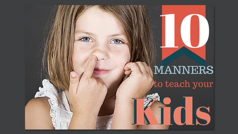 Top 10 Social Manners to Teach Your Kids