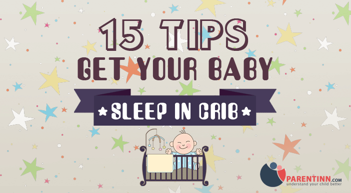 How to Get Baby to Sleep in Crib | Parentinn